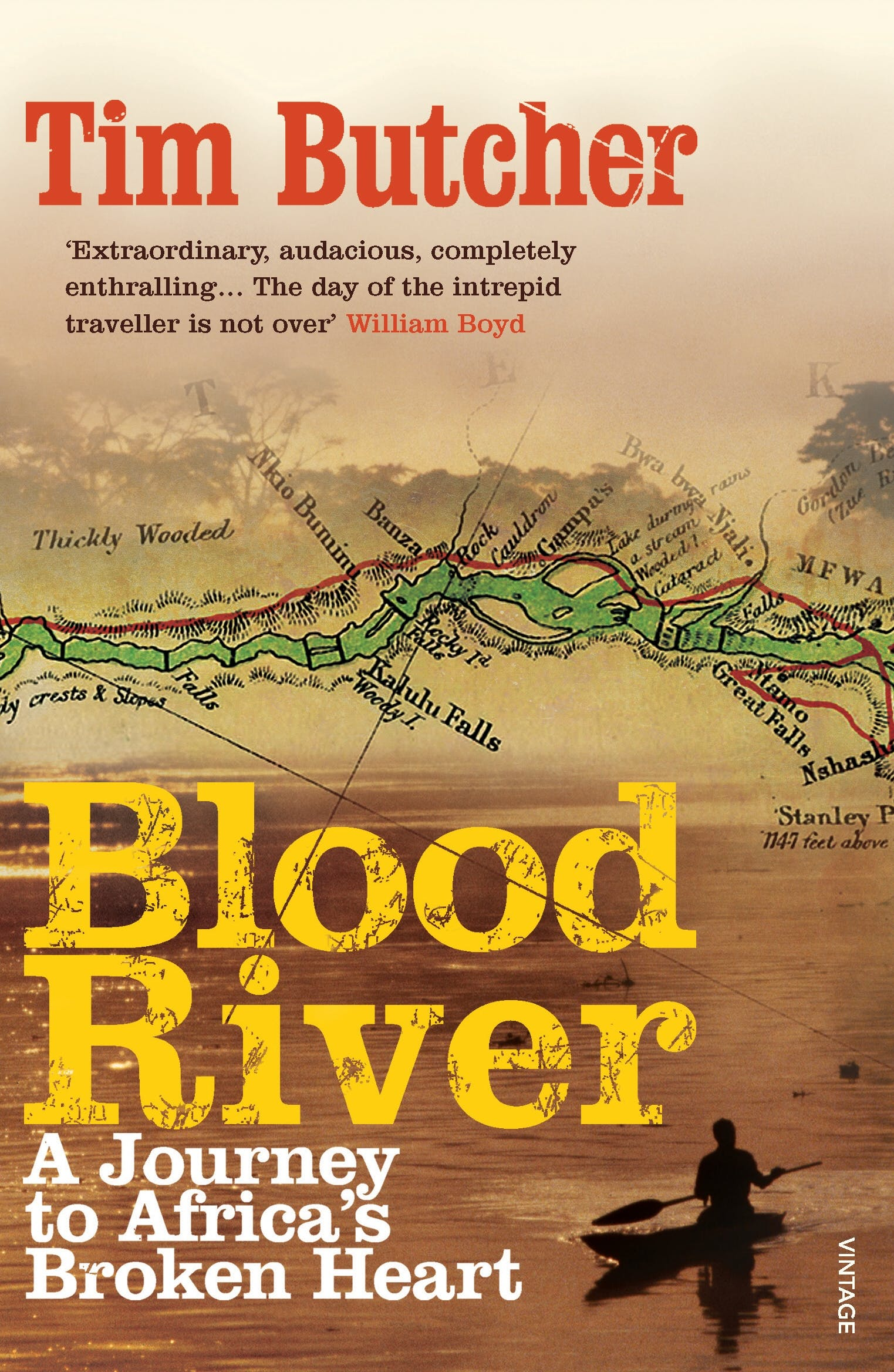 Tim Butcher, Blood River: A Journey to Africa's Broken Heart