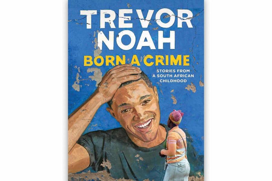 Favourite South African Books - trevor noah